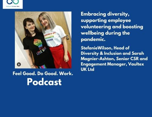 Podcast with Stefanie Wilson, Head of Diversity & Inclusion and Sarah Magnier-Ashton, Senior CSR and Engagement Management, Vaultex UK Ltd